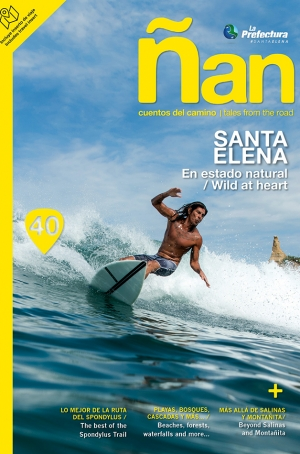 Ñan Magazine 40: Santa Elena – En estado normal
