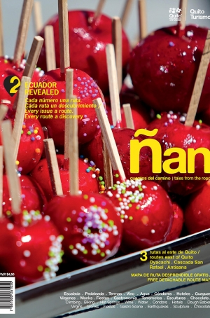 Ñan Magazine 02: Routes east of Quito