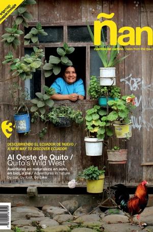 Ñan Magazine 03: Quito's Wild West