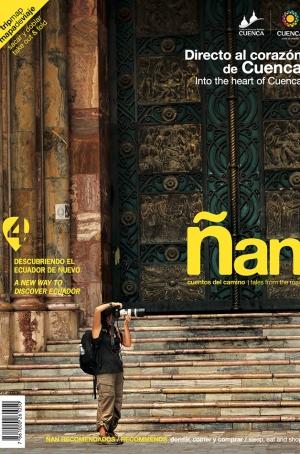 Ñan Magazine 04: A new way to discover Ecuador