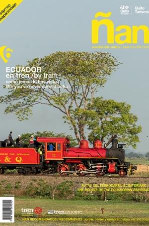 Ñan Magazine 06: Ecuador by train