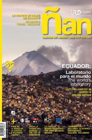 Ñan Magazine 22: Ecuador – Laboratorio para el mundo