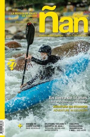 Ñan Magazine 27: En tierra de titanes