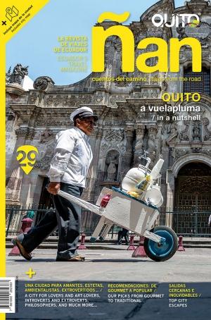 Ñan Magazine 29: Quito – a vuelapluma
