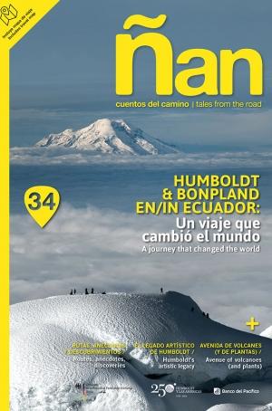 Ñan Magazine 34: Humboldt & Bonpland en Ecuador