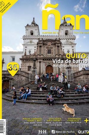 Ñan Magazine 35: Quito – Vida de barrio