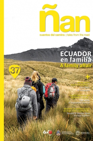 Ñan Magazine 37: Ecuador en familia