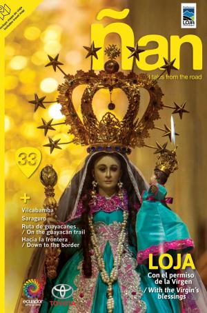 Ñan Magazine 33: Loja